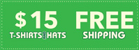 $15 T-Shirts & Hats | FREE Shipping